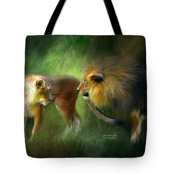 Wild Attraction Tote Bag by Carol Cavalaris