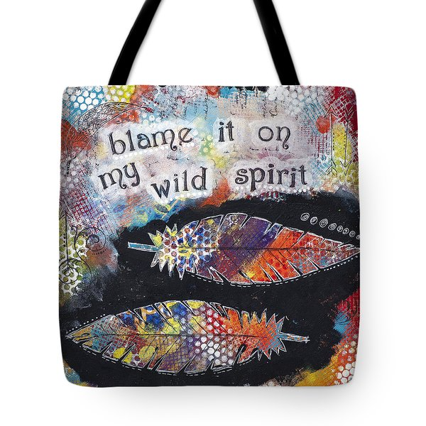 Wild Spirit Tote Bag by Stanka Vukelic