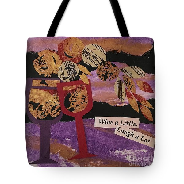 Wine A Little Tote Bag