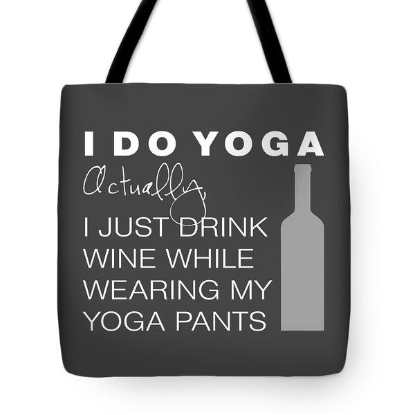 Wine In Yoga Pants Tote Bag