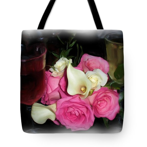 Wine, Roses And Promises Tote Bag