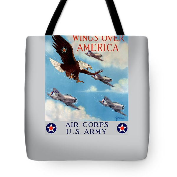 Wings Over America - Air Corps U.s. Army Tote Bag