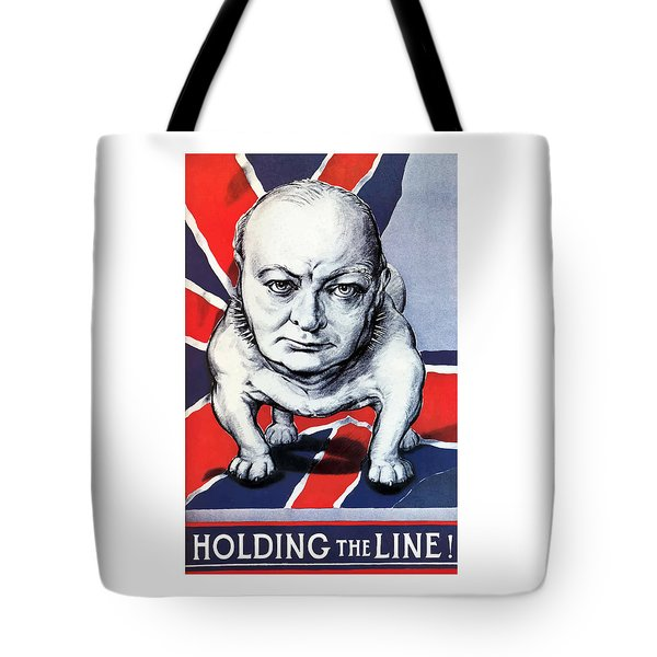 Winston Churchill Holding The Line Tote Bag by War Is Hell Store