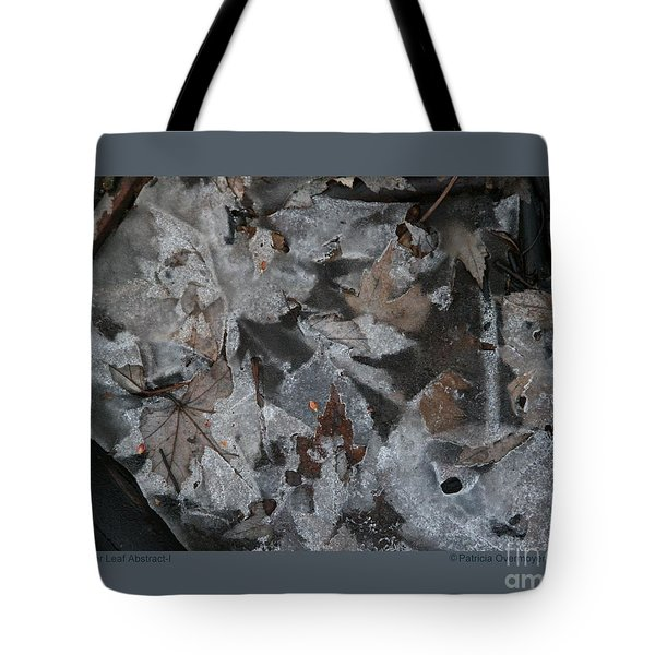 Tote Bag featuring the photograph Winter Leaf Abstract-i by Patricia Overmoyer