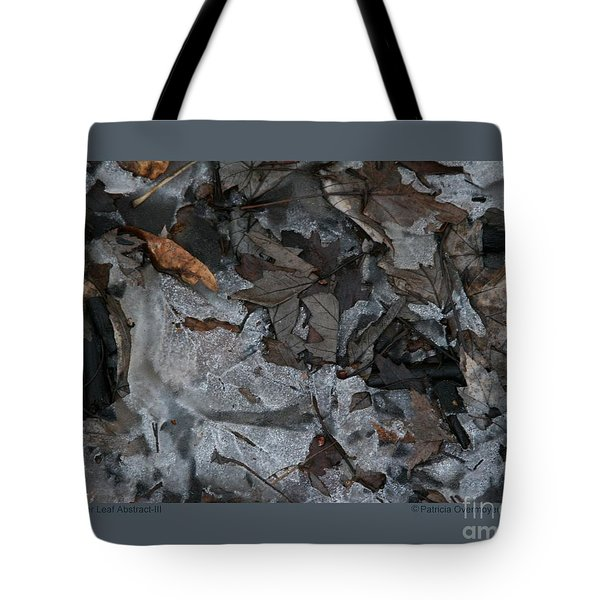 Tote Bag featuring the photograph Winter Leaf Abstract-iii by Patricia Overmoyer