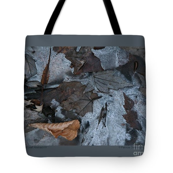 Tote Bag featuring the photograph Winter Leaf Abstract-iv by Patricia Overmoyer
