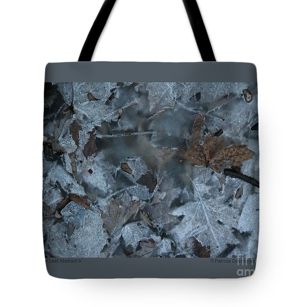 Tote Bag featuring the photograph Winter Leaf Abstract-v by Patricia Overmoyer