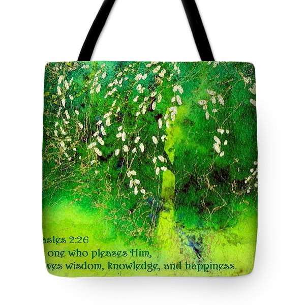 Wisdom Knowledge And Happiness Tote Bag by Anne Duke