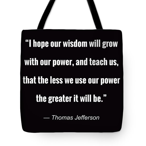 Wisdom Will Grow Tote Bag