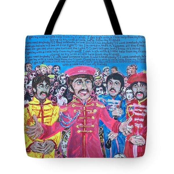 With A Little Help From My Friends Tote Bag
