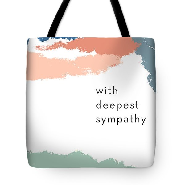 With Deepest Sympathy- By Linda Woods Tote Bag