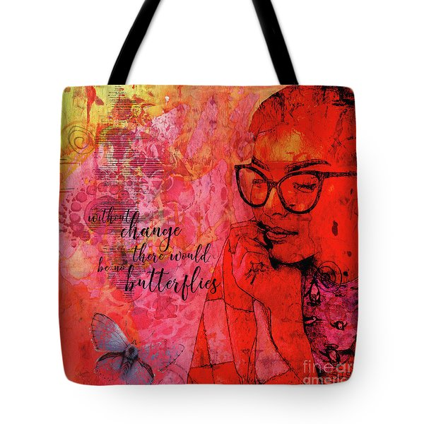 Without Change Tote Bag