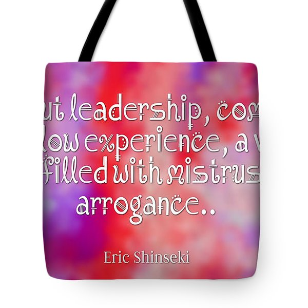 Without Leadership Tote Bag