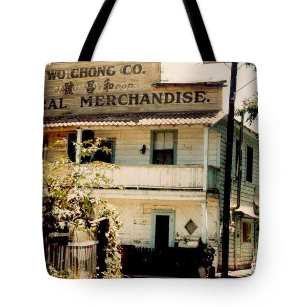Wo Chong General Store Courtland Ca Tote Bag