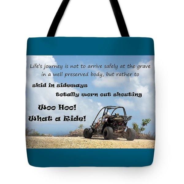 Woo Hoo What A Ride Tote Bag