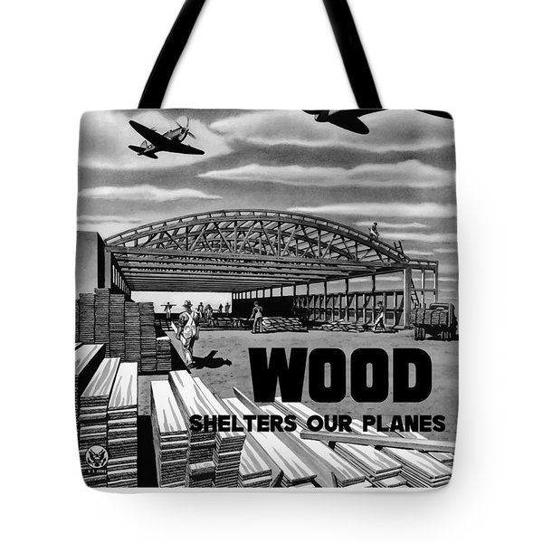 Wood Shelters Our Planes Tote Bag by War Is Hell Store