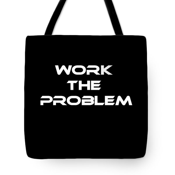 Work The Problem The Martian Tee Tote Bag