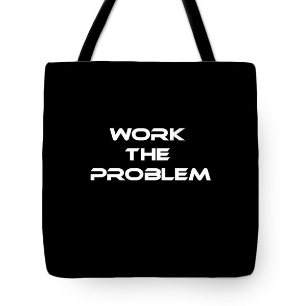 Work The Problem The Martian Tee Tote Bag by Edward Fielding