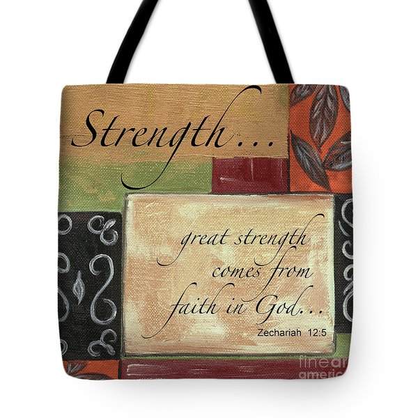 Words To Live By Strength Tote Bag