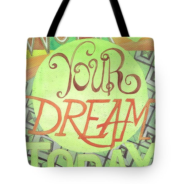 Tote Bag featuring the painting Work On Your Dream by Erin Fickert-Rowland