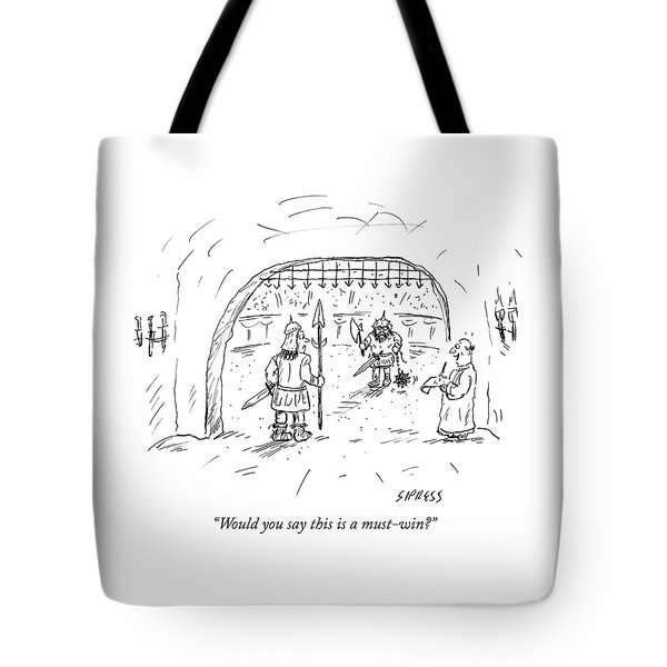 Would You Say This Is A Must Win Tote Bag