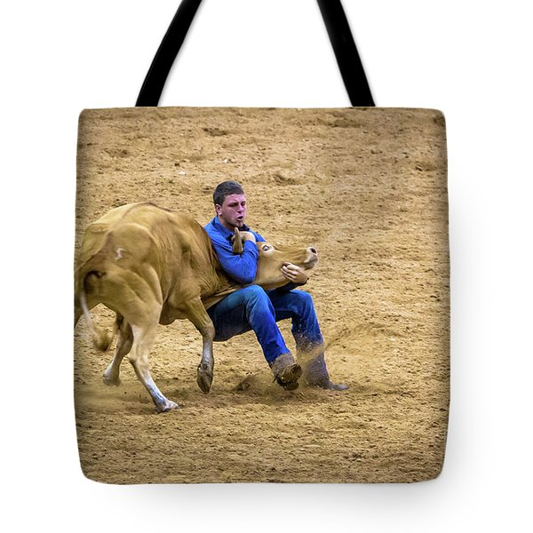 Wrestle That Steer Till You Are Blue In The Face Tote Bag
