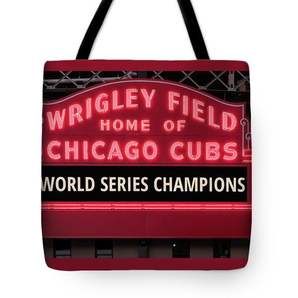 Wrigley Field Marquee Cubs World Series Champs 2016 Front Tote Bag by Steve Gadomski
