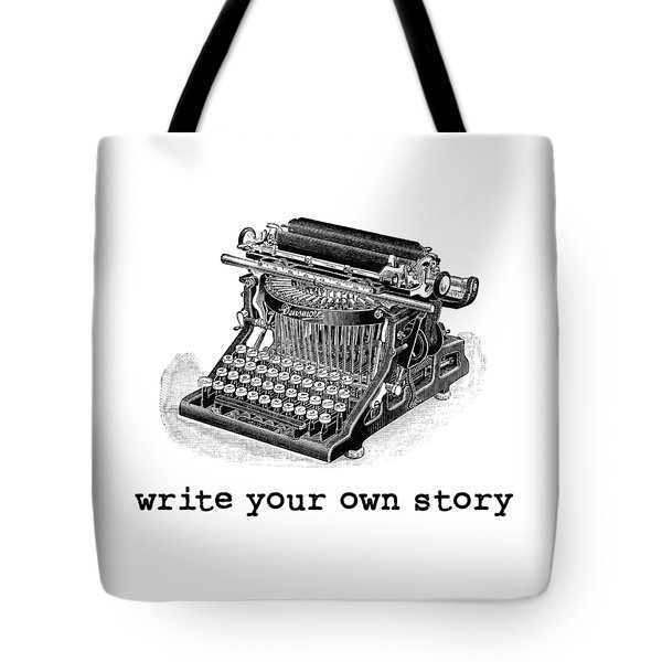Write Your Own Story T-shirt Tote Bag