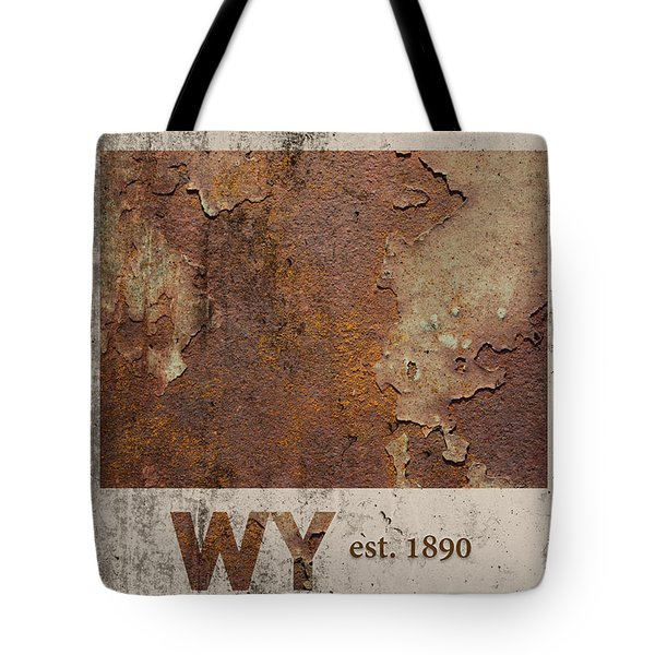 Wyoming State Map Industrial Rusted Metal On Cement Wall With Founding Date Series 037 Tote Bag