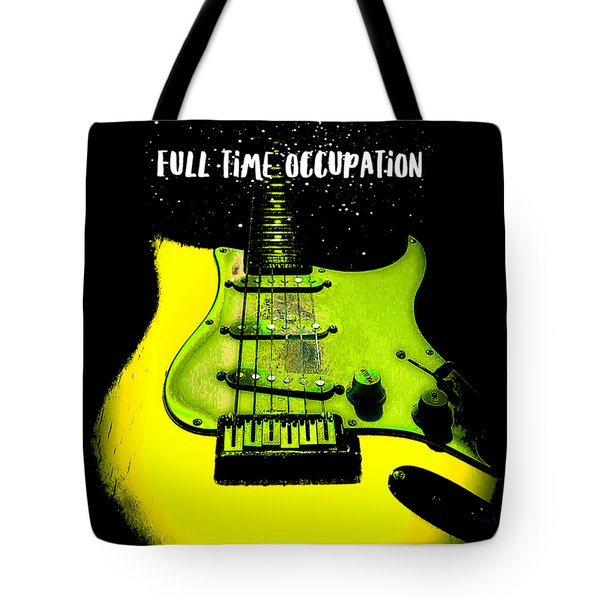 Yellow Guitar Full Time Occupation Tote Bag