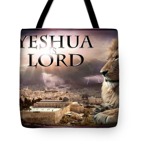 Yeshua Is Lord Tote Bag by Bill Stephens
