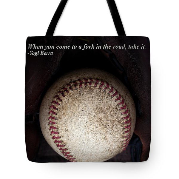 Yogi Berra Quote Tote Bag by David Patterson
