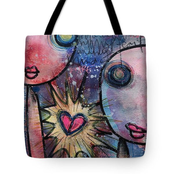 You Are Always In My Heart  Tote Bag by Laurie Maves ART