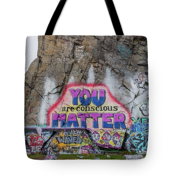 You Are Conscious Matter Tote Bag