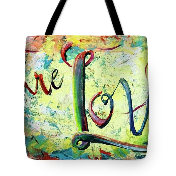 You. Are. Loved. Tote Bag