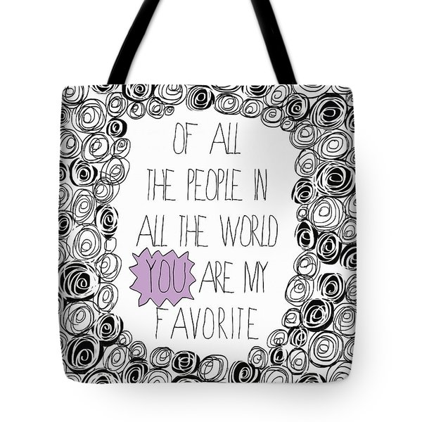 Tote Bag featuring the painting You Are My Favorite by Lisa Weedn