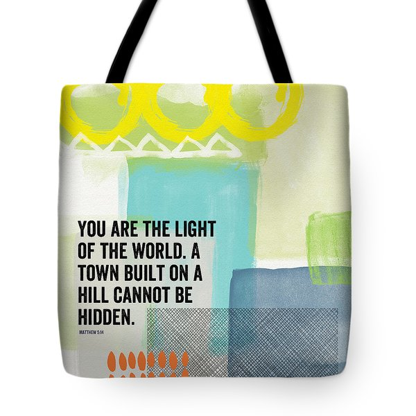 You Are The Light- Contemporary Christian Art By Linda Woods Tote Bag