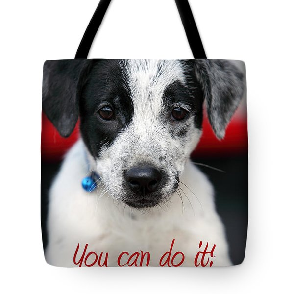 You Can Do It Tote Bag by Amanda Barcon