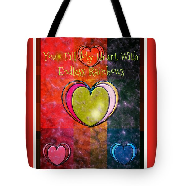 You Fill My Heart Tote Bag