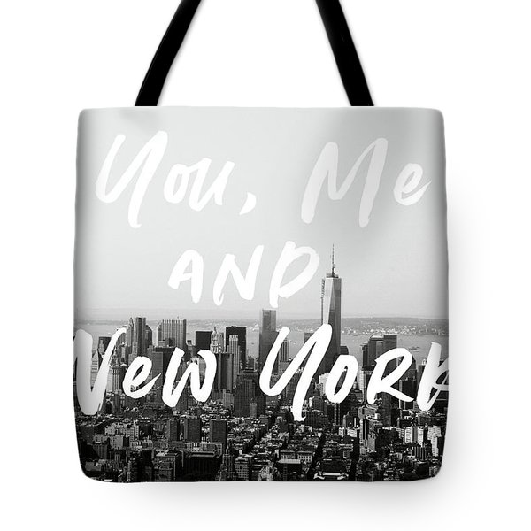 You Me And New York- Art By Linda Woods Tote Bag