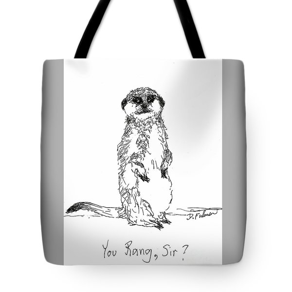You Rang, Sir? Tote Bag by Denise Fulmer
