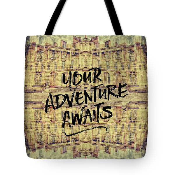 Your Adventure Awaits France Fontainebleau Chateau French Archit Tote Bag