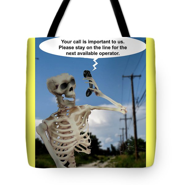 Tote Bag featuring the photograph Your Call Is Important by Christopher Woods