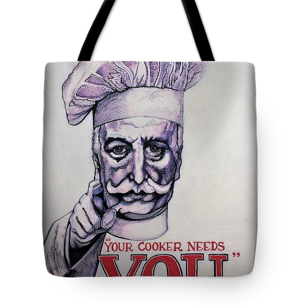 Your Cooker Needs You Tote Bag