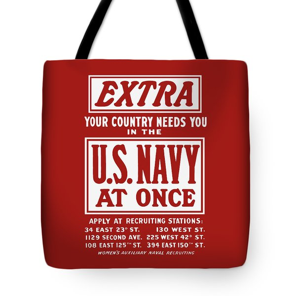 Your Country Needs You In The Us Navy Tote Bag by War Is Hell Store