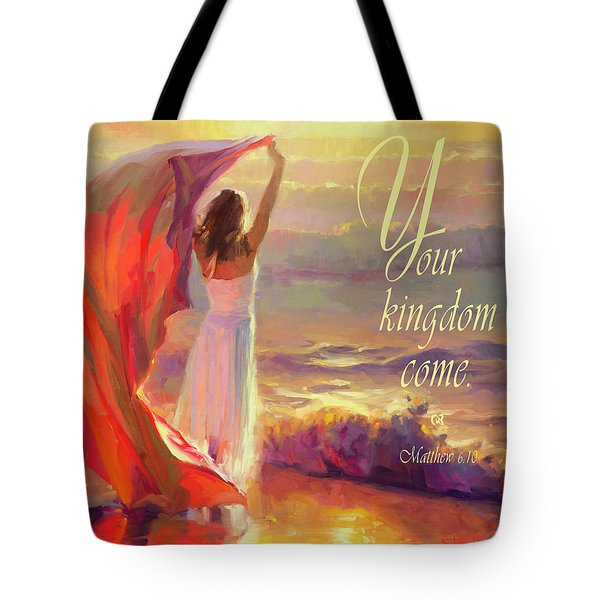 Your Kingdom Come Tote Bag