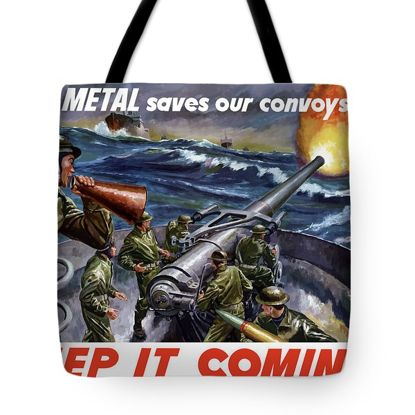 Your Metal Saves Our Convoys Tote Bag