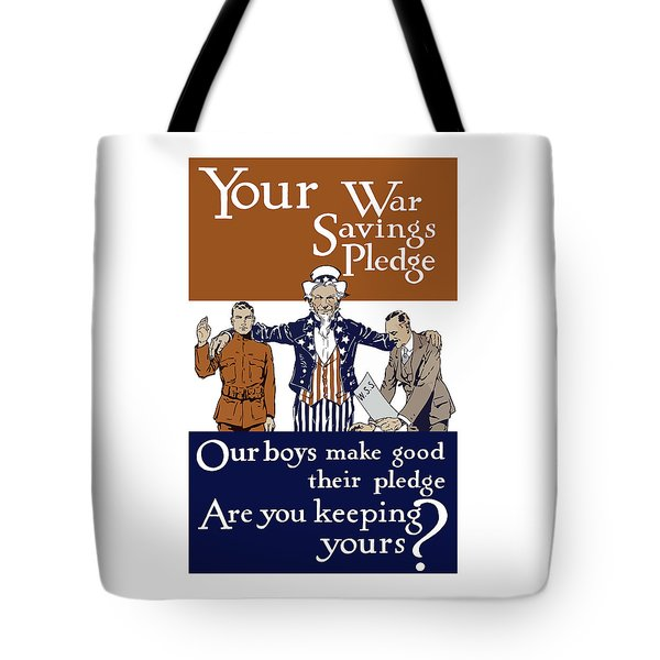 Your War Savings Pledge Tote Bag by War Is Hell Store