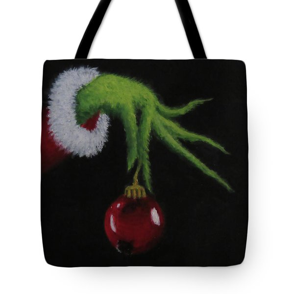 You're A Mean One Mr. Grinch Tote Bag