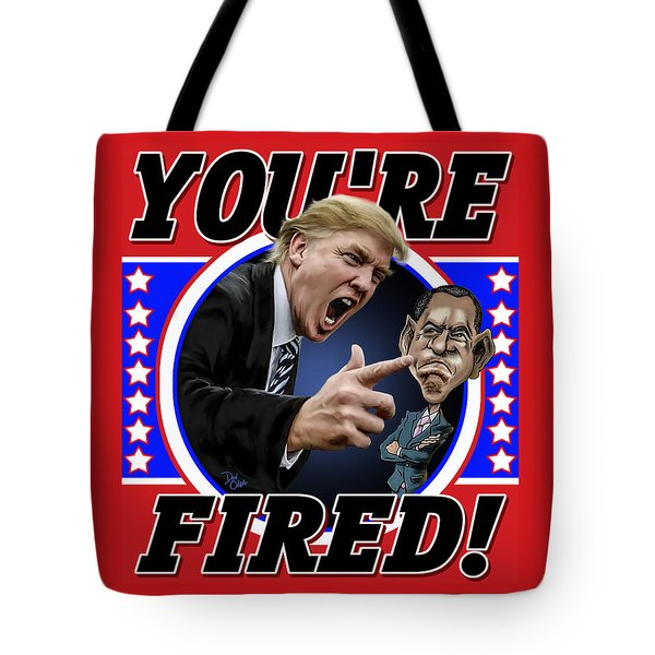 Tote Bag featuring the photograph You're Fired by Don Olea
